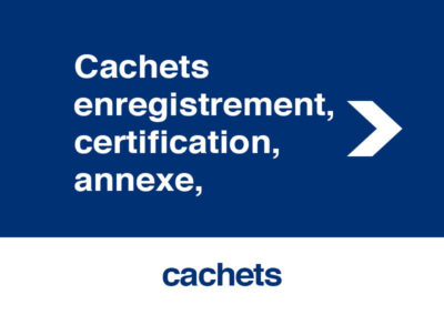 Cachets enregistrement, certification, annexe,