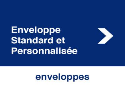 Enveloppe Standard et Personnalisée
