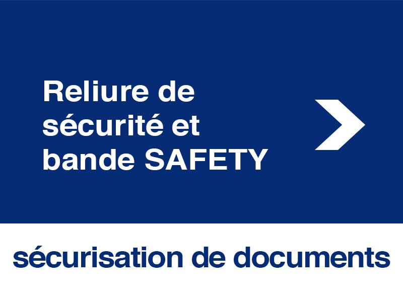 Système Reliure de sécurité bande safety